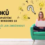 Návod, jak dobře nastavit a zabezpečit nový počítač s Windows10
